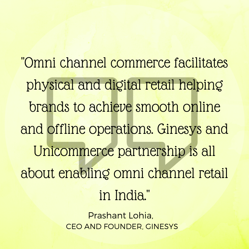 Prashant on Ginesys Unicommerce Partnership to enable omni channel for brands